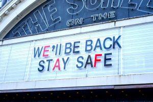 We'll Be Back! Stay Safe sign